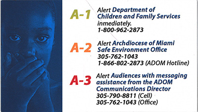 Back of business card-size AAA alert to remind pastors and other church personnel of the steps to take if they witness or are told of suspected abuse of children or vulnerable adults.