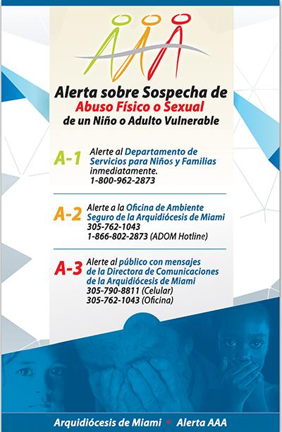 El objetivo del póster, Alerta AAA es recordar a los párrocos y al personal de la iglesia los pasos a seguir si presencian o se les informa sobre sospechas de abuso a niños o adultos vulnerables.