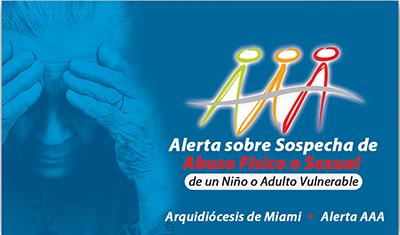 La parte delantera de la tarjeta de presentación, Alerta AAA, es un recordatorio para los párrocos y los otros miembros de la iglesia, los pasos a seguir si son testigos o se les informa sobre sospechas de abuso a niños o adultos vulnerables.
