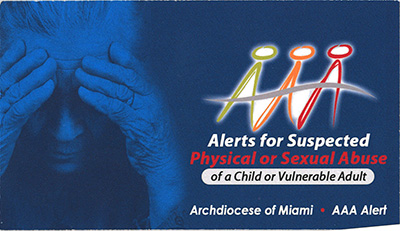 Front of business card-size AAA alert to remind pastors and other church personnel of the steps to take if they witness or are told of suspected abuse of children or vulnerable adults.