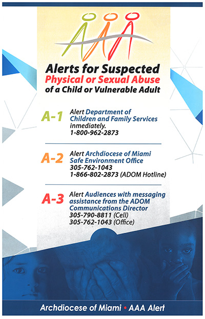 The goal of the AAA alert poster is to remind pastors and other church personnel of the steps to take if they witness or are told of suspected abuse of children or vulnerable adults.