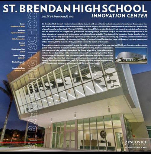 St. Brendan High School's Innovation Center, dedicated in September 2016, earned a first place for school, college and university design from the Florida Educational Facilities Planners' Association (FEFPA), the state's leading authority on educational design excellence.