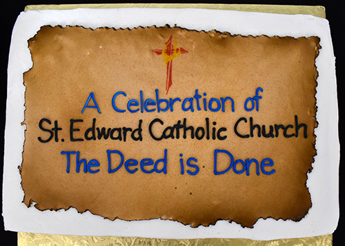 Cake bears a campaign slogan for St. Edward Church, which recently paid off its mortgage.