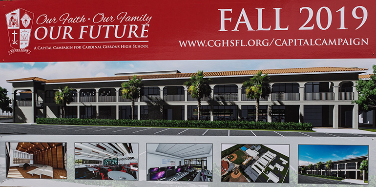 Promotional poster for Cardinal Gibbons High School's $ 4.3 million capital campaign, Our Faith-Our Family-Our Future, of which the new STEAM building is the first phase.