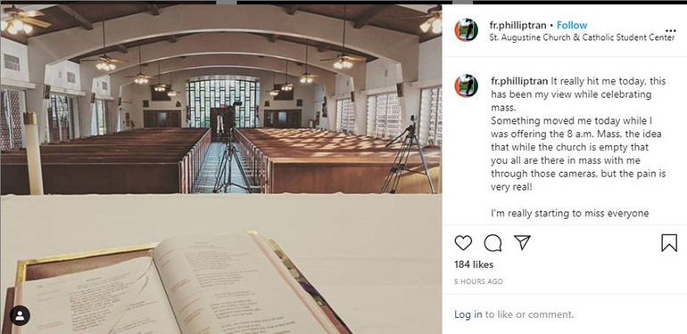 Instagram post from Father Phillip Tran, Catholic chaplain at the University of Miami, sharing his view of St. Augustine Church in Coral Gables while livestreaming a Mass during the coronavirus quarantine, March 31, 2020.