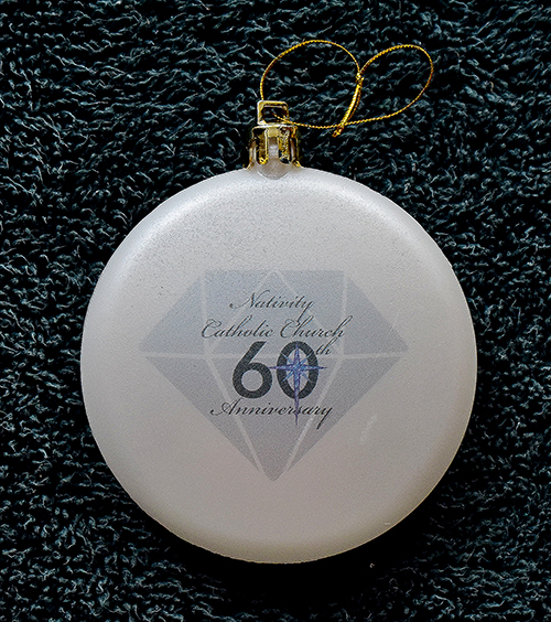 Those who attended the 60th anniversary Mass at Nativity Church were offered Christmas ornaments like this one.