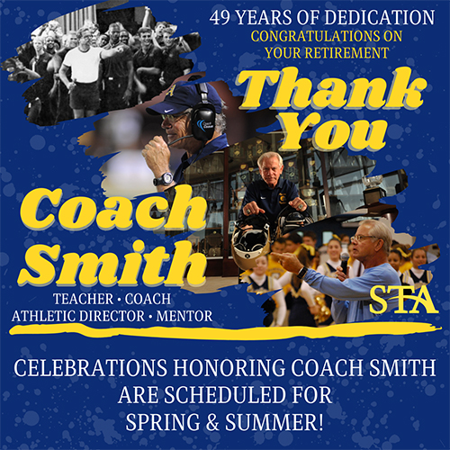 St. Thomas Aquinas High School will pay tribute to coach and athletic director George Smith later this year. He announced his retirement at the end of February, effective at the end of the 2020-2021 school year.