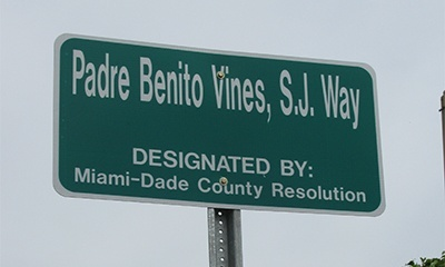 A street on the corner of Belen Jesuit Prep is now named Padre Benito Vi�es, S.J. Way